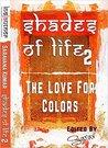 The Love For Colors by Saravana Kumar Murugan