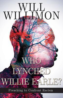 Who Lynched Willie Earle?: Preaching to Confront Racism