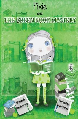 Pixie and the Green Book Mystery - Grayscale Illustrations by Coraline Grace