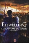 Le Royaume de Tobin, L'intégrale 3 by Lynn Flewelling