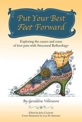 Put Your Best Feet Forward by Geraldine Villeneuve