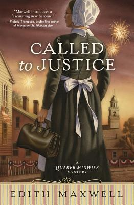Called to Justice (Quaker Midwife Mystery #2)