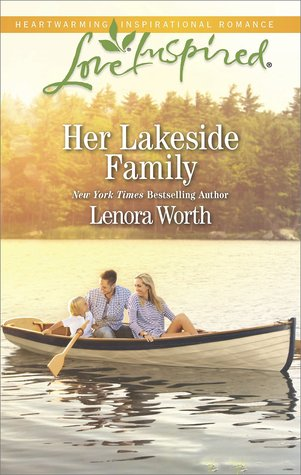 Her Lakeside Family by Lenora Worth