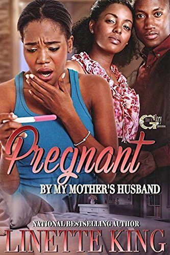 PREGNANT BY MY MOTHER'S HUSBAND
