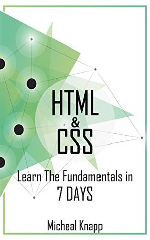 HTML & CSS: Learn The Fundamentals In 7 days