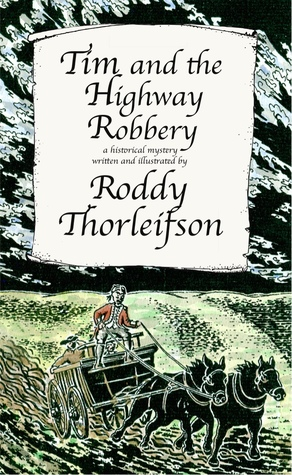 tim-and-the-highway-robbery-a-murder-mystery-set-in-the-american-revolution-tim-euston-2