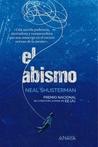 El abismo by Neal Shusterman