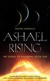 Ashael Rising (Vessel of KalaDene, #1)