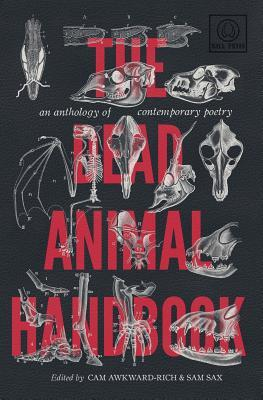 The Dead Animal Handbook: An Anthology of Contemporary Poetry