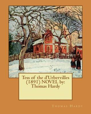 an analysis of the novel tess of durbervilles by thomas hardy Tess of the d'urbervilles: novel summary, free study guides and book notes including comprehensive chapter analysis, complete summary analysis, author biography information, character profiles, theme analysis, metaphor analysis, and top ten quotes on classic literature.