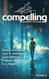 Compelling Science Fiction Issue 5