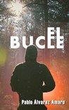 El bucle by Pablo Álvarez Amaro