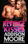 Revenge Kisses by Addison Moore