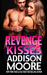 Revenge Kisses (3 AM Kisses, #14) by Addison Moore