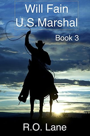 Will Fain, U.S. Marshal Book 3
