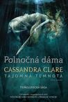 Polnočná dáma by Cassandra Clare