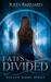 Fates Divided by Jules Barnard