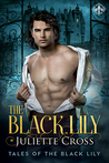 The Black Lily (Tales of the Black Lily, #1)