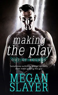 Release Day Review: Making the Play (Out of Bounds #2) by Megan Slayer