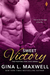 Sweet Victory (Fighting for Love, #4) by Gina L. Maxwell
