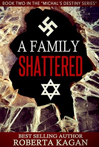 A Family Shattered (Michal's Destiny #2)