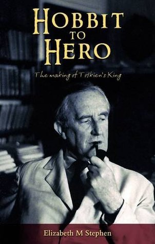 Hobbit to Hero: 1: The Making of Tolkien's King
