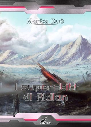 I superstiti di Ridian