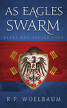As Eagles Swarm (Bears and Ealges, #4)