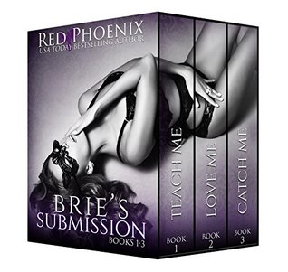 Brie's Submission (Brie's Submission, #1-3) by Red Phoenix
