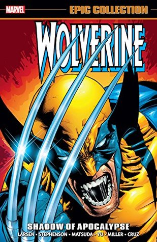 Wolverine Epic Collection Vol. 12: Shadow of Apocalypse
