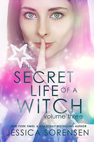 The Secret Life of a Witch 3 (Mystic Willow Bay, Witches Series)