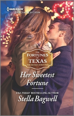 Her Sweetest Fortune(The Fortunes of Texas: The Secret Fortunes 2)