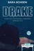 Drake by Sara Schoen