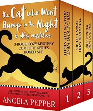 The Cat Who Went Bump in the Night & Other Mysteries by Angela Pepper