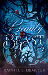 Beauty of the Beast (Fairy Tale Retellings #1)