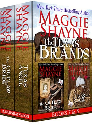 The Texas Brands Books 7 & 8: The Outlaw Bride & Texas Angel