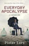 Everyday Apocalypse: Season One