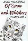 Of Snow and Whiskers (Werestory Book 2)