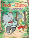 Duck and Hippo Lost and Found (Duck and Hippo, #2)