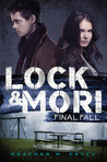 Final Fall (Lock & Mori, #3)