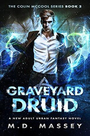 Graveyard Druid (Colin McCool #2)