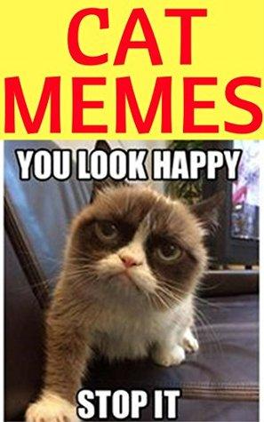 CAT MEMES: 1000+ Funny Memes 2017 Memes Free, Cool New Books, Jokes Best Memes 2017, Funny Jokes, Comedy, Joke Books, Internet Humor, Terrific LOL