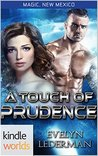 A Touch of Prudence (Magic, New Mexico)