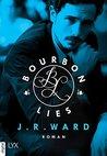Bourbon Lies by J.R. Ward