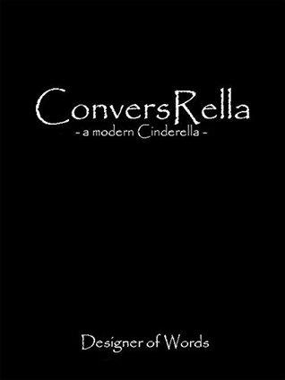 ConversRella - a modern Cinderella