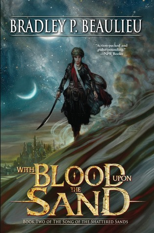 With Blood Upon the Sand by Bradley P. Beaulieu