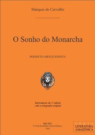 O Sonho do Monarcha