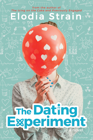 The Dating Experiment by Elodia Strain