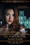 The Fox's Wager by Tawdra Kandle