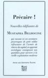 Précaire ! by Mustapha Belhocine